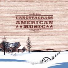 Gangstagrass: American Music